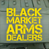 Black Market Arms Dealers